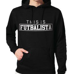 This is futbalista - streetwear mikina